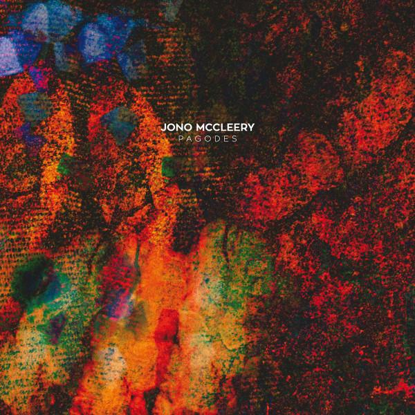 Jono-McCleery-Pagodes-Album-Cover