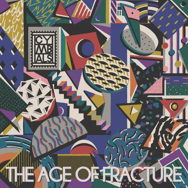 Album-art-for-The-Age-of-Fracture-by-CYMBALS
