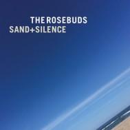 Album-art-for-Sand+Silence-by-The-Rosebuds