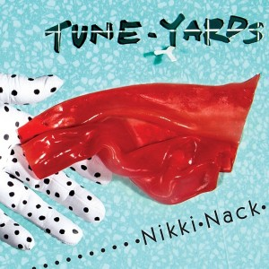 Album-Art-for-nikki-nack-by-tUnE-yArDs