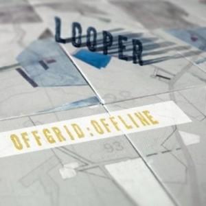 Album-art-for-Offgrid:Offline-by-Looper