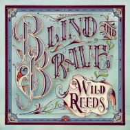 Album-art-for-Blind-and-Brave-by-The-Wild-Reeds