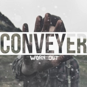Cover-Art-Conveyer-Worn-Out