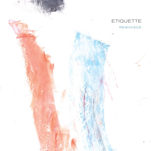 Album-Art-for-Reminisce-by-Etiquette