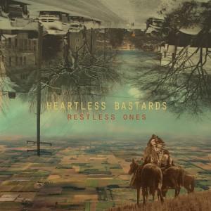 Album-art-for-Restless-Ones-by-Heartless-Bastards