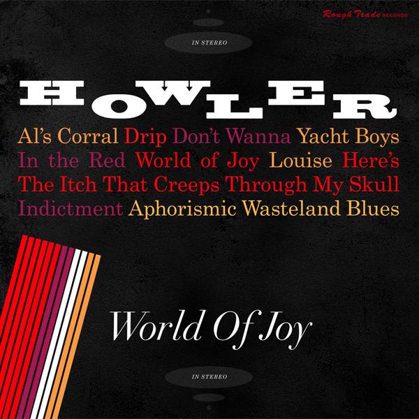 Album-art-for-World-of-Joy-by-Howler