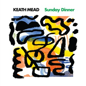 Album-art-for-Sunday-Dinner-by-Keath-Mead