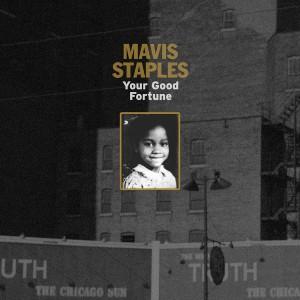 Album-art-for-Your-Good-Fortune-by-Mavis-Staples