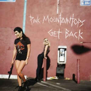 Cover-art-for-Get-Back-by-Pink-Mountaintops