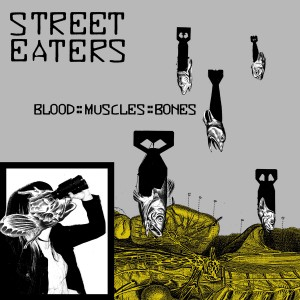 Album-art-for-Blood::Muscles::Bones-by-Street-Eaters