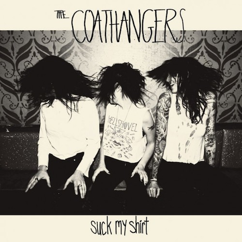 Album-art-for-Suck-My-Shirt-by-The-Coathangers