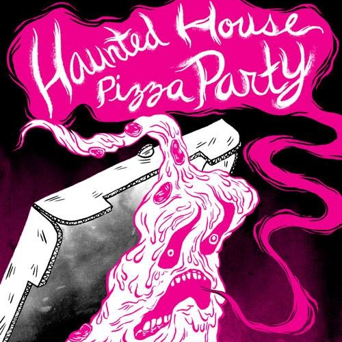 Cover-art-for-Haunted-House-Pizza-Party-by-Absolutely-Not
