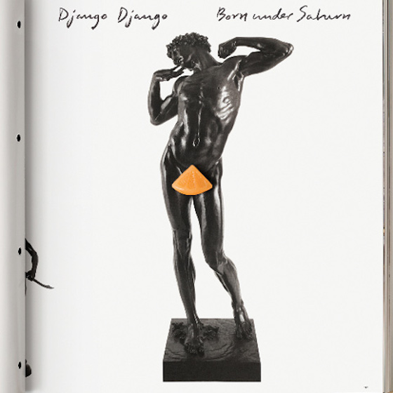 Born-Under-Saturn-Django-Django-Album-Art