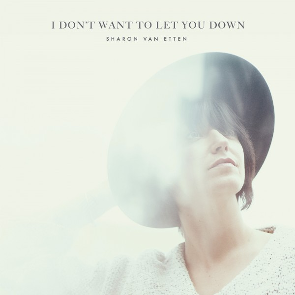 Album-art-for-I-Don't-Want-to-Let-You-Down-by-Sharon-Van-Etten