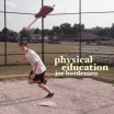 Joe Bordenaro - Physical Education EP cover
