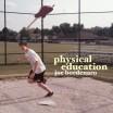 Joe Bordenaro - Physical Education EP cover