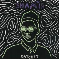 Album-art-for-Ratchet-by-Shamir