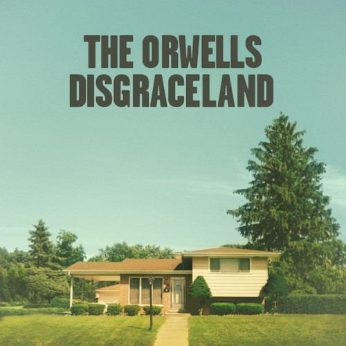 Album-art-for-Disgraceland-by-the-Orwells